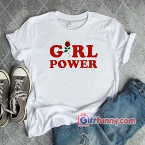 GIRL-POWER-T-Shirt---Funny-Shirt