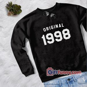 20th birthday gift for women's graphic sweatshirts birthday sweaters 1998 Gift Funny Sweatshirt