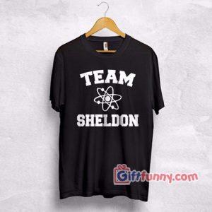 Team-Sheldon-Cooper-T-Shirt-Top-Big-Bang-Theory-Chemistry-Penny-Leonard-Bazinga-T-Shirt