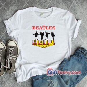 The Beatles HELP T Shirt Funny Beatles Shirt 300x300 - Giftfunny