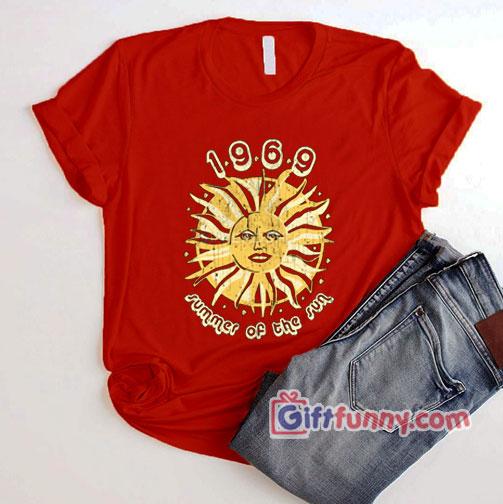 1969 summer of the sun T-Shirt – Funny's Gift Shirt