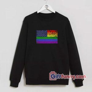 America Flag LGBT – Funny LGBT Sweatshirt