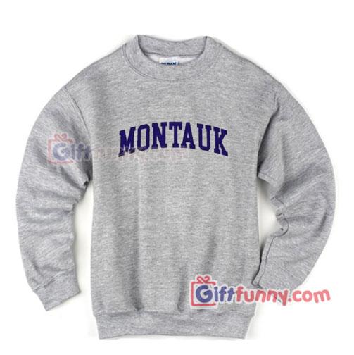 MONTAUK Sweatshirt - Funny's Sweatshirt