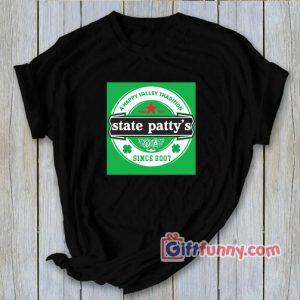 State Patty's Day - Funny's Gift Shirt