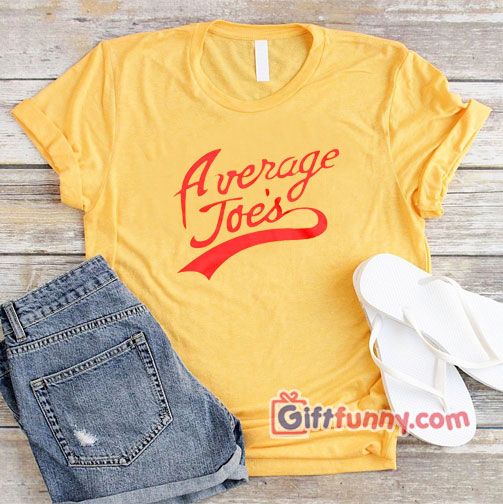 Average Joe's T-shirt Dodgeball Joes Team T-shirt  – Funny's Shirt