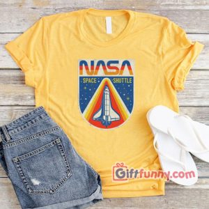 NASA Space Shuttle T-Shirt - Funny's Shirt