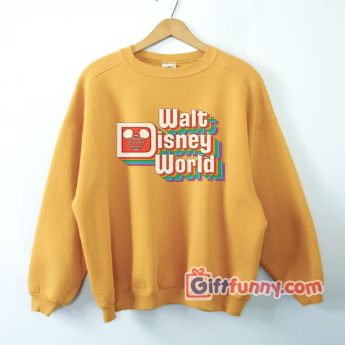 Walt Disney World Sweatshirt – Vintage Disney Sweatshirt – Funny's Disney Sweatshirt
