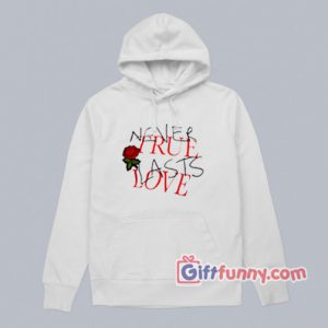 Never-True-Last-Love-Hodie