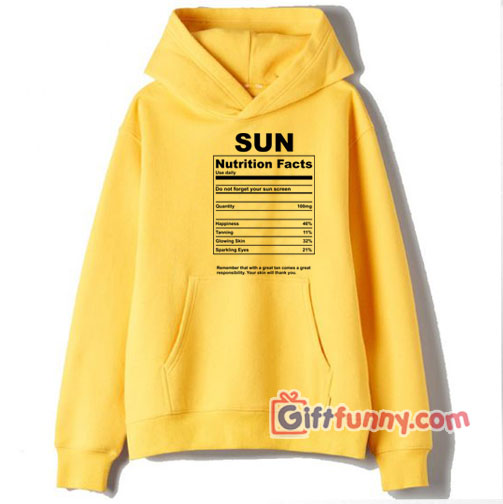 Sun nutrition facts Hoodie – Funny Hoodie