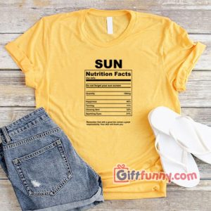 Sun nutrition facts T-Shirt - Funny's Disney Shirt