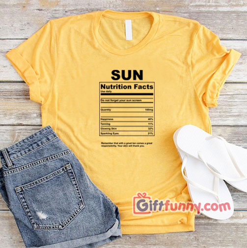 Sun nutrition facts T-Shirt – Funny's Disney Shirt
