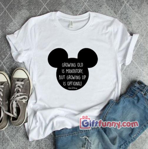 Walt Disney Shirt – Walt Disnet Quote Shirt – Funny Disney Shirt
