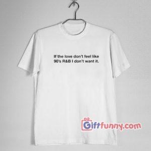 90's R & B Shirt – Funny's Shirt