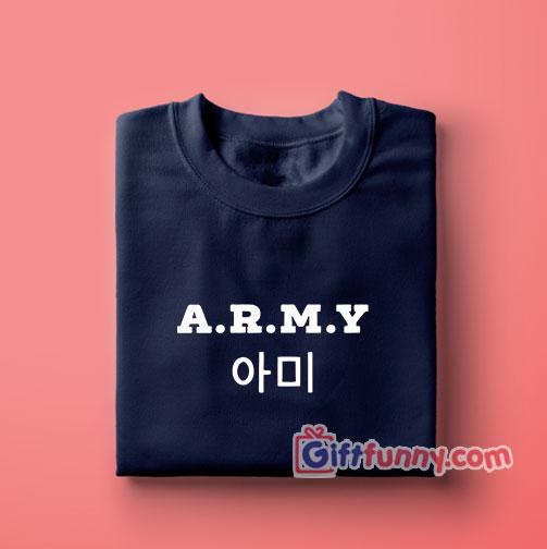 ARMY BTS Sweatshirt – Funny's BTS Sweatshirt – Funny's Sweatshirt