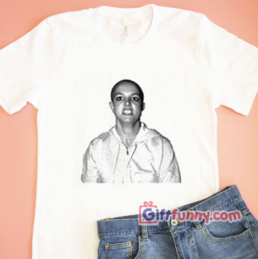 Bald Britney Spears T-Shirt – Funny's Shirt On Sale