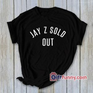 VINTAGE ACAPULCO GOLD JAY Z SOLD OUT T-Shirt - Funny's Shirt