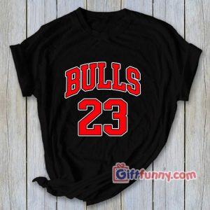 BULLS-23-T--Shirt---Funny's-Shirt