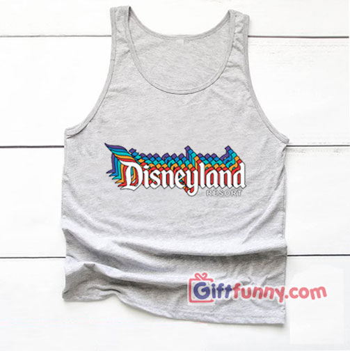 Vintage Disneyland Resort Tank Top – Vacation Disney Tank Top – Funny's Disney Tank Top
