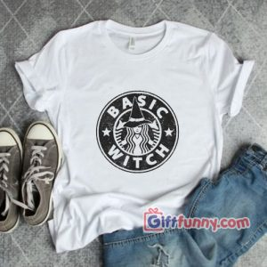BASIC WITCH Coffee Shirt - Funny's Shirt