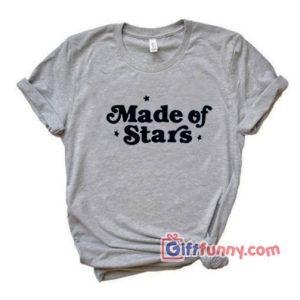 Made Of Star T Shirt Funnys Shirt 300x300 - Giftfunny
