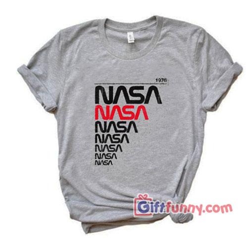 Vintage NASA 1976 Shirt – Funny's Shirt