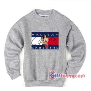 AALIYAH BABY GIRL Sweatshirt – AALIYAH Sweatshirt – Funny's Sweatshirt