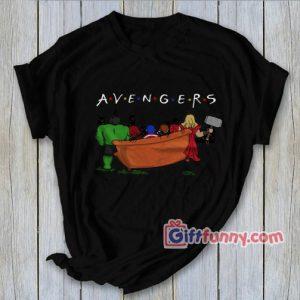 Funny Avenger TV Show T Shirt Funnys Friends TV Show Shirt Funnys Avenger Friends Shirt Parody Shirt 300x300 - Giftfunny