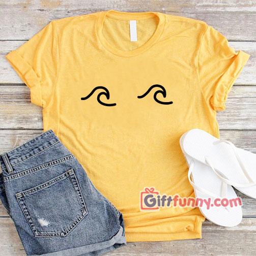Wave Boob Shirt – Funny's Wave Boob Shirt – Funny's Women Gift