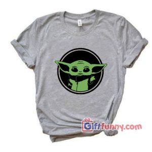 Baby Yoda Mandalorian Shirt – Star Wars Shirt – Funny Shirt