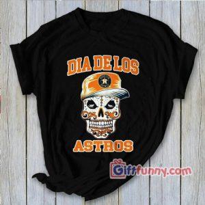 Dia De Los Astros Shirts Funny Shirt 300x300 - Giftfunny