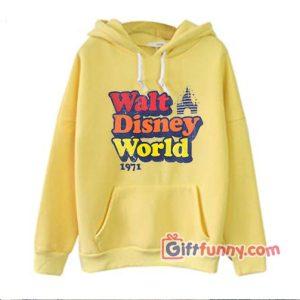Vintage Walt Disney Word 1971 Hoodie – Funny Disney Vacation Hoodie – Funny Disney Hoodie