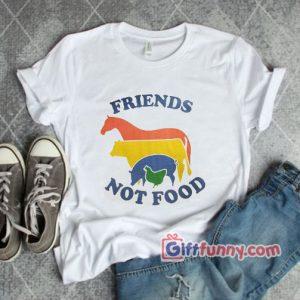 Friends not Food Shirt Funny T Shirt 300x300 - Giftfunny