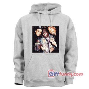 Tupac Shakur – Biggie and Aaliyah Hoodie – Hip hop music Hoodie – Funny Hoodie