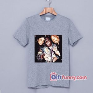 Tupac Shakur – Biggie and Aaliyah T- Shirt – Hip hop music Shirt – Funny Shirt