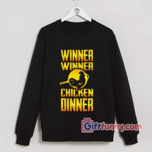 PUBG Sweatshirt - Winner Winner Chicken Dinner Sweatshirt - Funny Sweatshirt