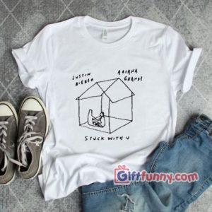 Stuck with u Shirt justin beiber Ariana Grande T Shirt 300x300 - Giftfunny