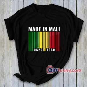 Made In Mali Barcode Shirt 300x300 - Gift Funny Coolest Shirt
