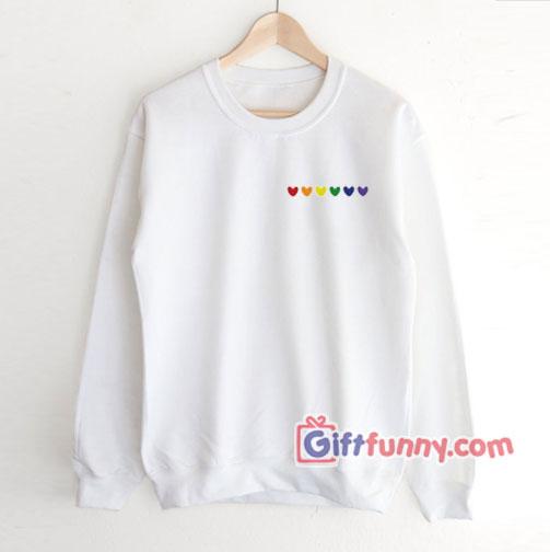Rainbow Heart Sweatshirt – Love LGBT Sweatshirt –  gay Sweatshirt Lesbian Sweatshirt – Funny Coolest Sweatshirt – Funny Gift