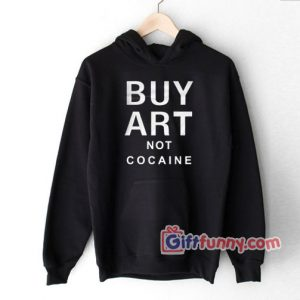 Buy Art Not Cocaine Hoodie 300x300 - Gift Funny Coolest Shirt