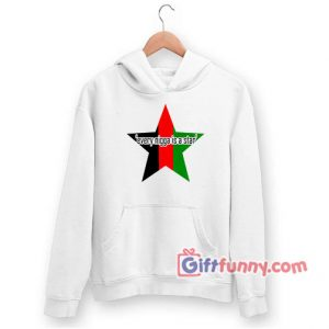 Every Nigga Is A Star Hoodie 300x300 - Gift Funny Coolest Shirt