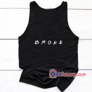 Go For Broke Friends Show Logo Tank Top