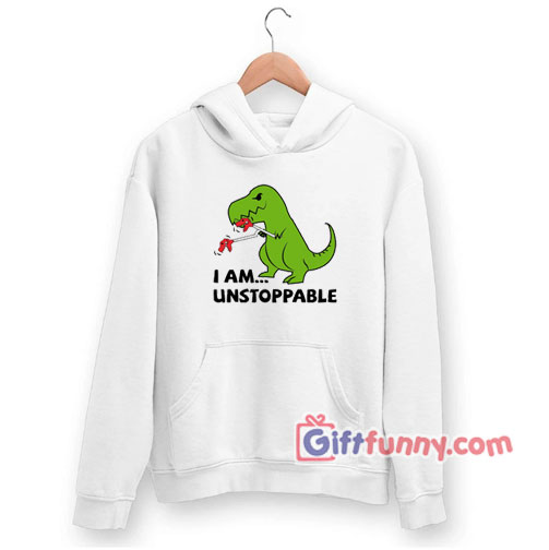 Unstoppable T-Rex Dinosaur Hoodie
